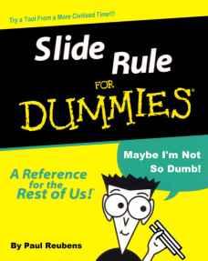 slide rule for dummies