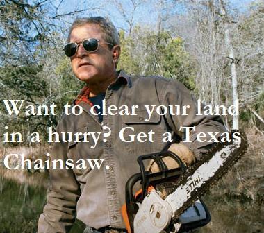 Bush - Texas chainsaw