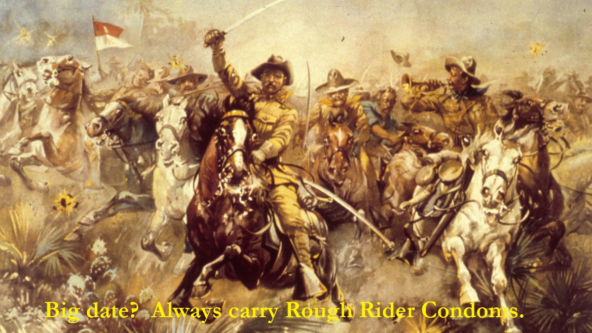 Teddy Roosevelt - Rough Rider Condoms